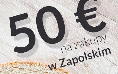 Loteria – 50 € na zakupy w Zapolskim